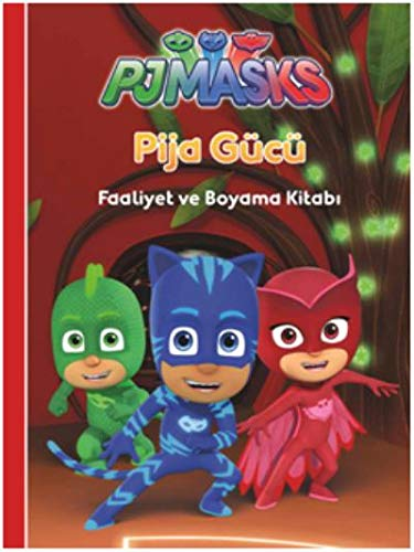 Pija Gucu Pjmasks Faaliyet Ve Boyama Kitabi Collective