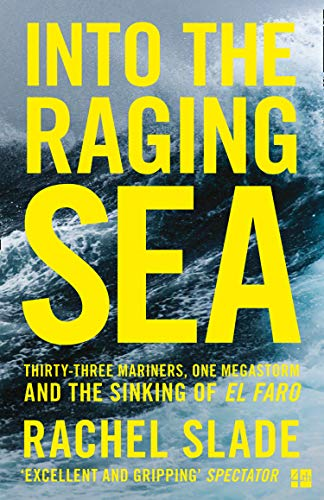 Into the Raging Sea: Thirty-Three Mariners, One Megastorm and the Sinking of El Faro (The Best Facts About Puerto Rico)