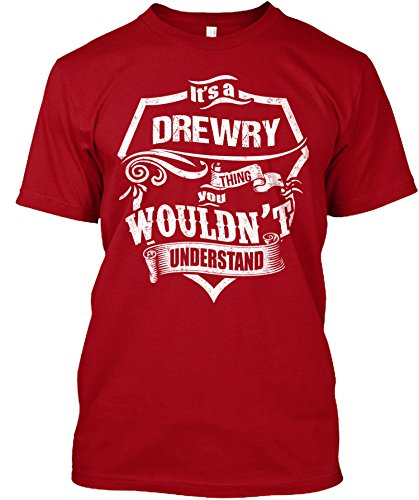 its-a-drewry-thing-you-wouldnt-understand-t-shirtmediumred