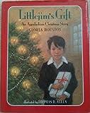 Littlejim's Gift, Gloria M. Houston, 0399226966