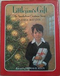 Littlejim's Gift: An Appalachian Christmas Story