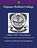 Papuan Medical College, Port Moresby, Adolf Saweri and Ian Maddocks, 9980945540
