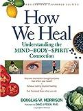 How We Heal, Douglas W. Morrison, 1556435797