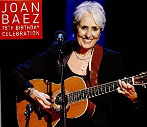 Joan Baez 75th Birthday Celebration [2 CD]