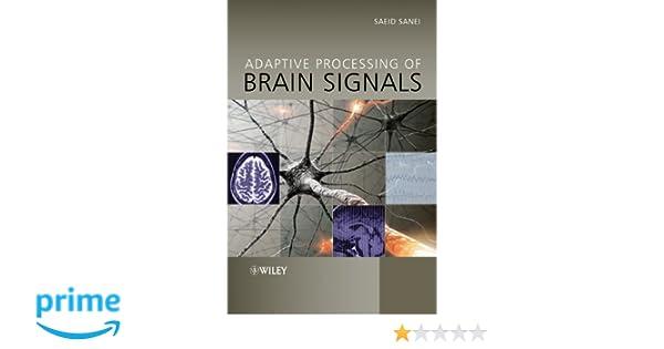 Adaptive Processing of Brain Signals