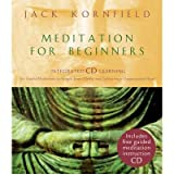 (Meditation for Beginners) By Jack Kornfield (Author) Hardcover on (Mar , 2005)