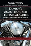 Donny's Unauthorized Technical Guide to Harley-Davidson, 1936 to Present: The Evolution: 1984 to 2000