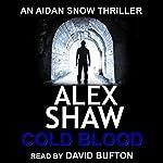 Cold Blood | Alex Shaw