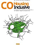 CoHousing Inclusive: Self-Organized, Community-Led Housing for All