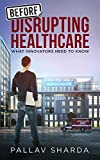 Healthcare is an industry unlike any other - it's a matter of life and death, and no field poses as much reward or as many challenges for tech entrepreneurs. Before Disrupting Healthcare is a must-read for anyone working on, or investing in, healt...