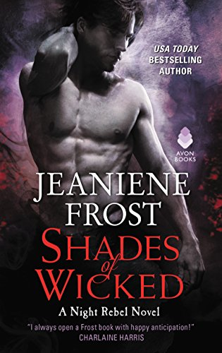 Shades of Wicked: A Night Rebel Novel cover