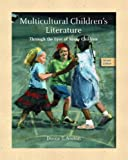Multicultural Children's Literature: Through the Eyes of Many Children (2nd Edition)