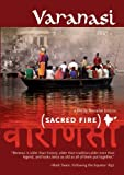 Varanasi:Sacred Fire (Institutional Use - Library/High School/Non-Profit)