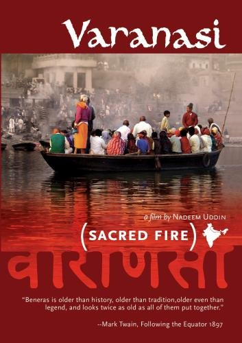 Varanasi:Sacred Fire (Institutional Use - Library/High School/Non-Profit) by Samsara Films