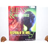 Aliens & Fallen Angels Offspring of the Gods the Sexual Corruption of the Human Race