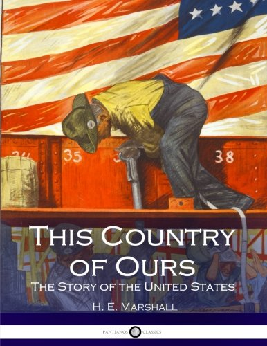 This Country of Ours: The Story of the United States