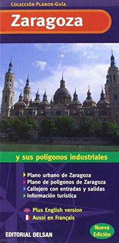 Descargar Libro Plano Guía De Zaragoza Y Sus Poligonos Industriales Produccion Propia