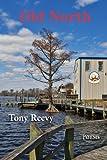 Old North, Tony Reevy, 1604542233