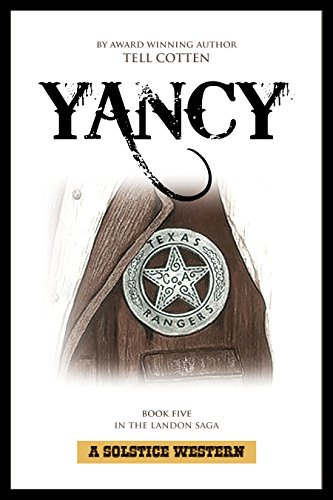 Yancy (The Landon Saga Book 5) by [Cotten, Tell]