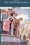 The Adventure League, Hilda T. Skae, 1499367880