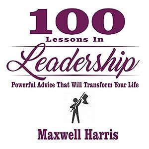 100 Lessons in Leadership Audiobook