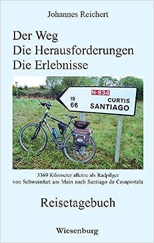 3.369 Kilometer alleine als Radpilgervon Schweinfurt am Main nach Santiago de Compostela