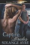Captive Brides, Solange Ayre, 1419960903