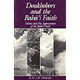 Doukhobors and the Bah' Faith: Tostoy and His Appreciation of the Bah' Faith