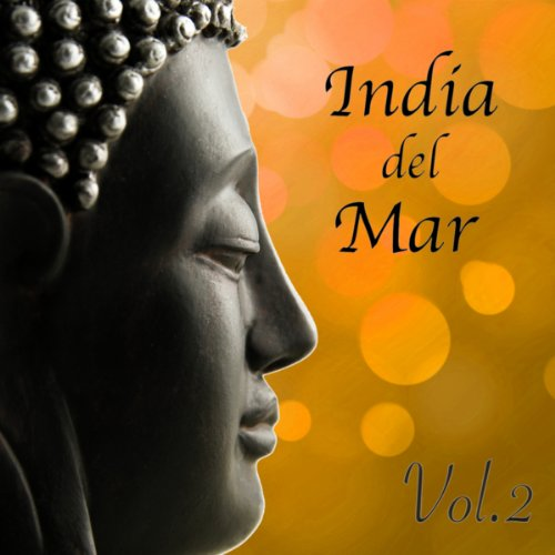 India Del Mar, Vol 2 Bar Tabla Chillout Music Indian Flute Lounge Caf Sitar Magic -9386