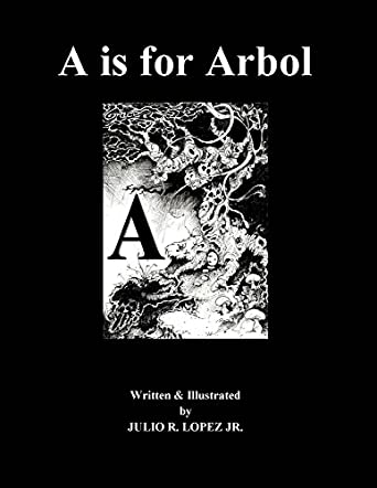 A is for Arbol
