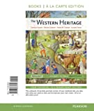 The Western Heritage, Volume 1, Books a la Carte Edition (11th Edition), Donald . Kagan, Steven Ozment, Frank M. Turner, Alison Frank, 0205786537