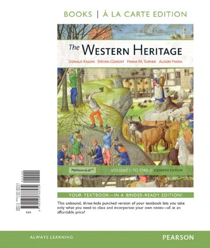 The Western Heritage, Volume 1, Books a la Carte Edition (11th Edition)