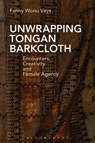 [Unwrapping Tongan Barkcloth: Encounters, Creativity and Female Agency] (Female Pop Culture Costumes)