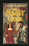 The Scarlet Cloak, Ellalice Tate and Jean Plaidy, 0449222403