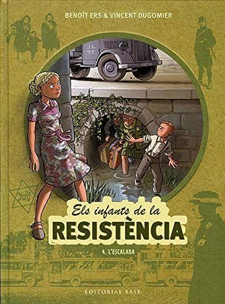 Els Infants De La Resistència 4. LEscalada: Amazon.es: Ers ...