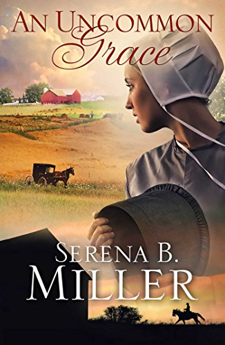 An Uncommon Grace: A Novel (Movie Serena)