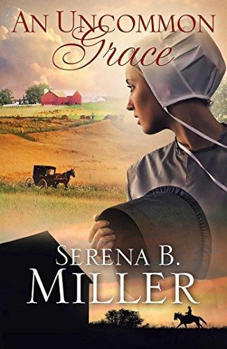 An Uncommon Grace: A Novel (Movie Serena)