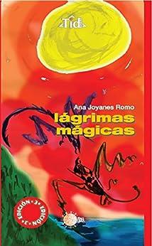 Amazon.com: Lagrimas magicas (TID IUVENS) (Spanish Edition