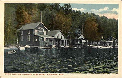 Canoe Pearl (Lake Pearl - Canoe Club and Cottages Wrentham, Massachusetts Original Vintage Postcard)