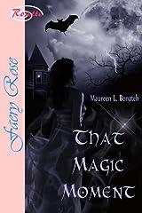 That Magic Moment Kindle Edition