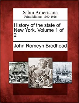 Book History of the state of New York. Volume 1 of 2