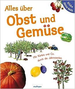 Turbo Alles über Obst und Gemüse. Erlebe deine Welt: Mit Kürbis & Co HJ94