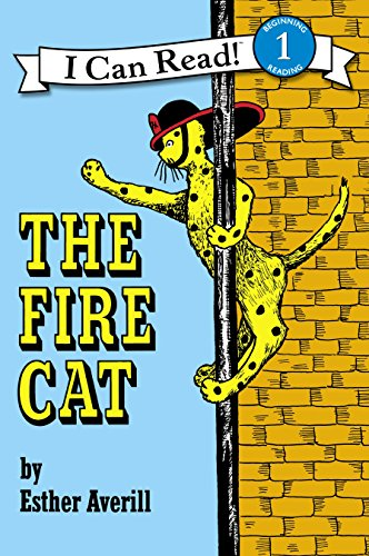 The Fire Cat (I Can Read Level 1) by [Averill, Esther]