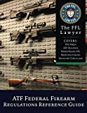 img - for ATF Federal Firearms Regulations Reference Guide: Updated to January, 2018 book / textbook / text book