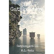 The Gatekeepers : Fantasy Adventure Volume III