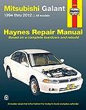 Mitsubishi Galant 1994 thru 2012: All models (Haynes Repair Manual) by Editors of Haynes Manuals (2014-12-15)