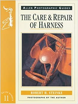 Book The Care and Repair of Harness' by Robert H Steinke (the book a cust received is actually the Image displayed, Not the Description)