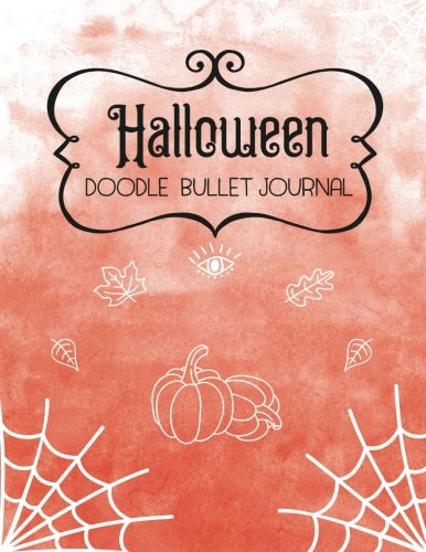 Halloween Doodle Bullet Journal: 8.5 x 11 inch Practice Notebook, 120 Page Blank Dot Grid Notepad with 93 Bonus Traceable (Fall Halloween Coloring Pages)