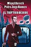 img - for El tr ptico de Dios (Spanish Edition) book / textbook / text book