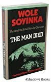 : The Man Died: The Prison Notes of Wole Soyinka